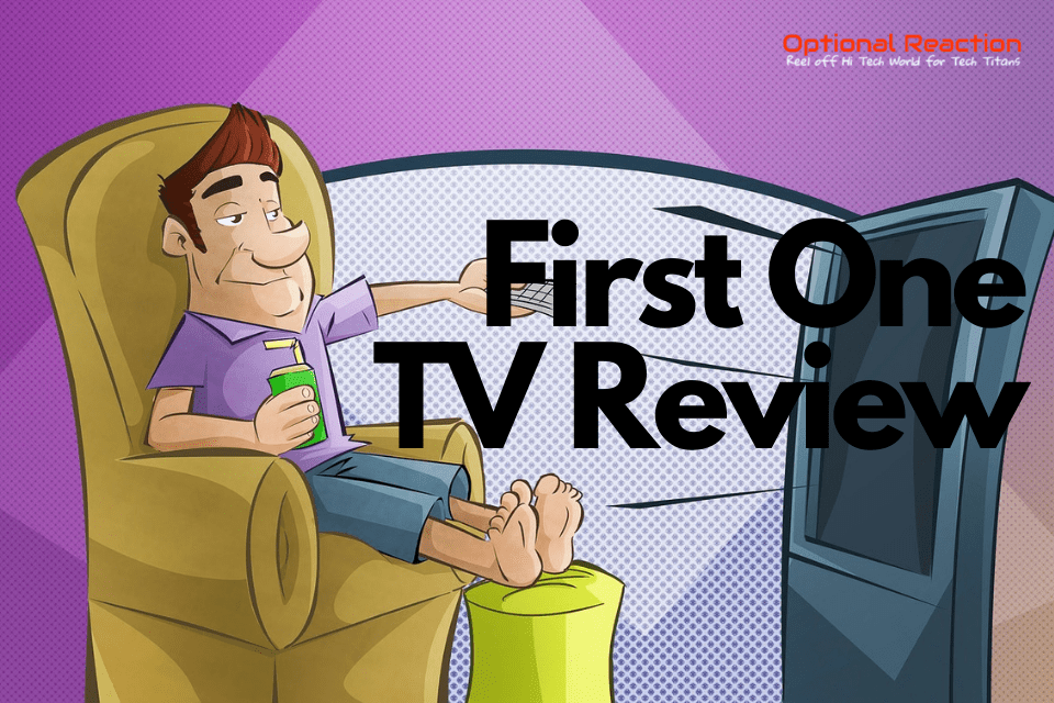 First One TV Review