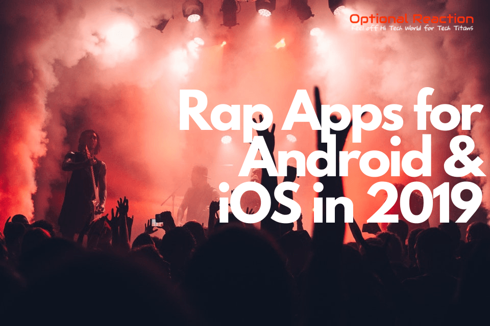 best Rap Apps for Android & iOS in 2019