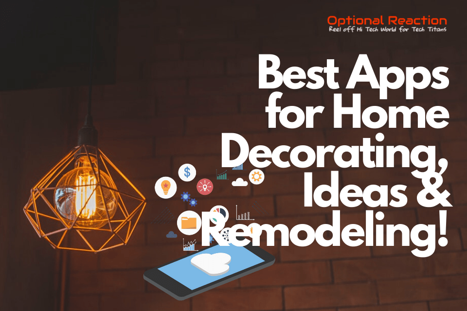 Best Apps for Home Decorating, Ideas & Remodeling!