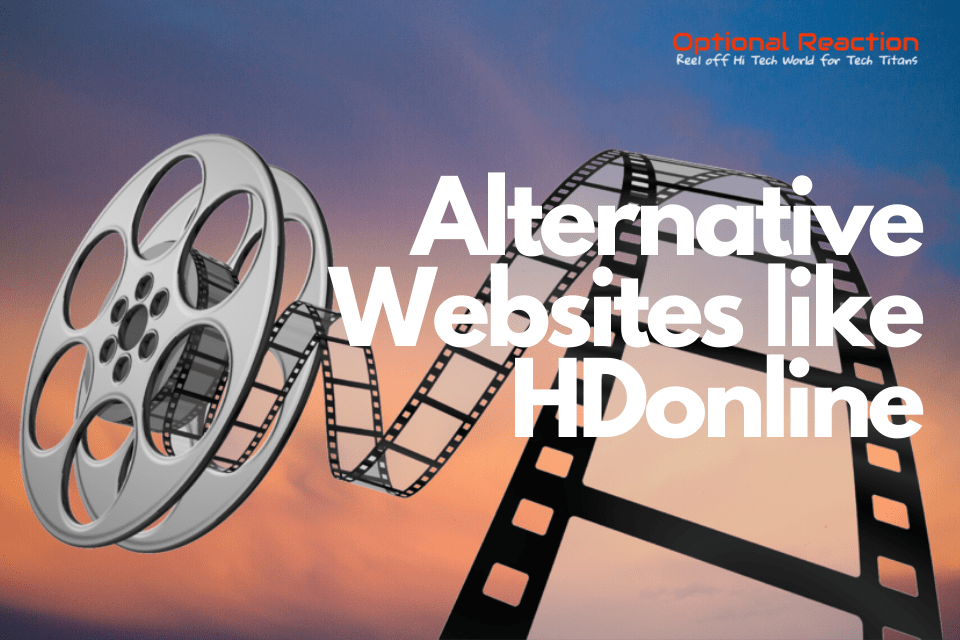 Top Alternative Websites like HDonline to Watch Free Movies Online