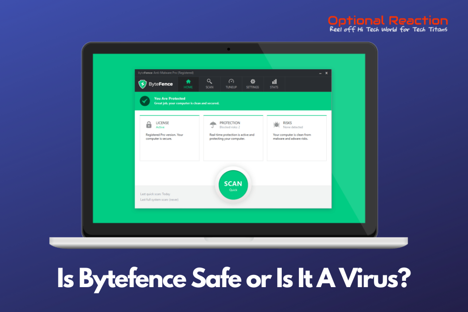 Is Bytefence Safe or Is It A Virus