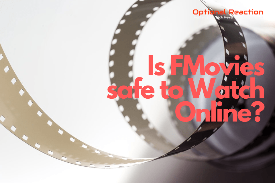 Is FMovies safe to Watch Online