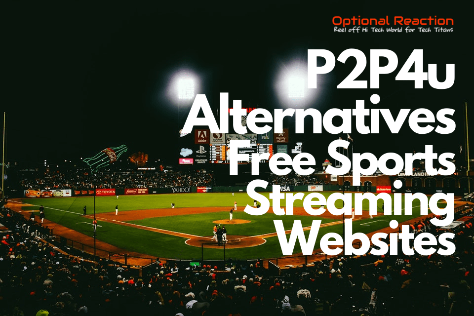 Similar Sites Like P2P4u To Watch Sports Online For Free