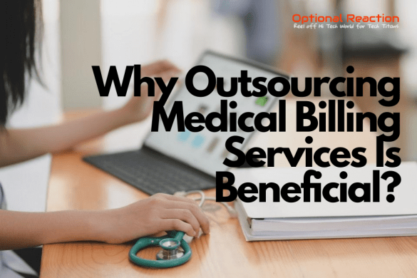 Why Outsourcing Medical Billing Services