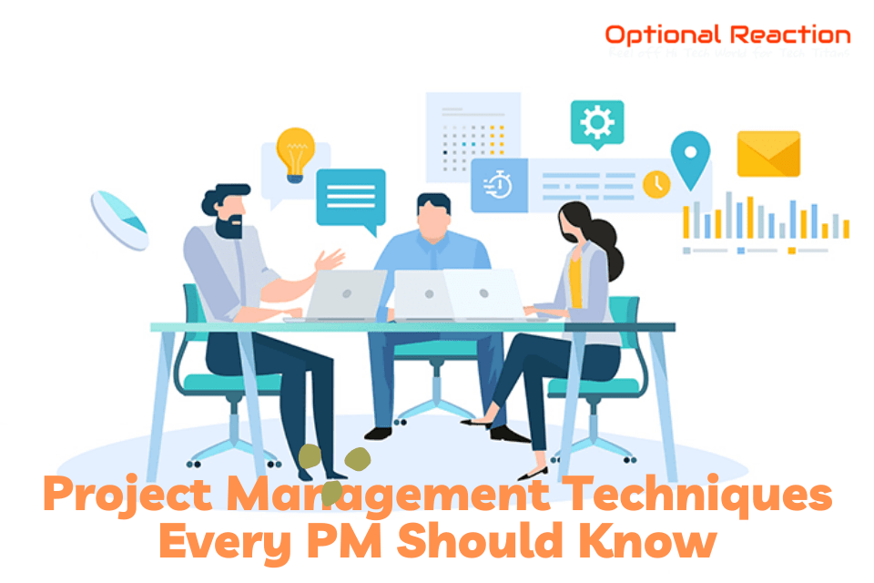 Project Management Techniques Every PM Should Know