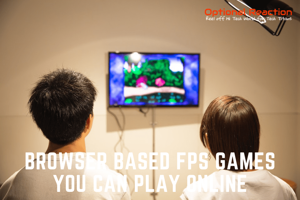 Best Browser Based FPS Games You Can Play Online