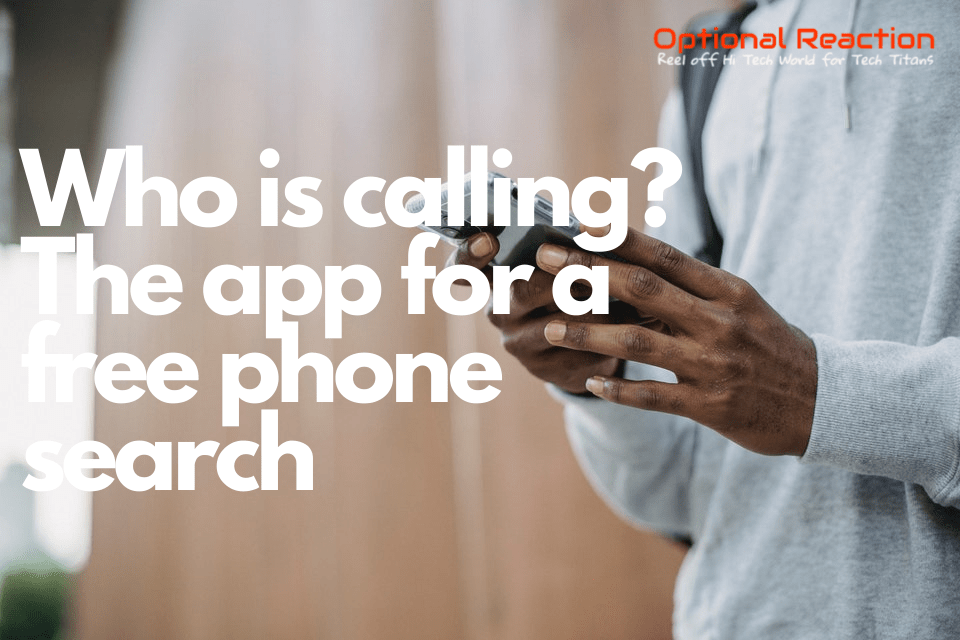 Who is calling? The best services for a free phone search