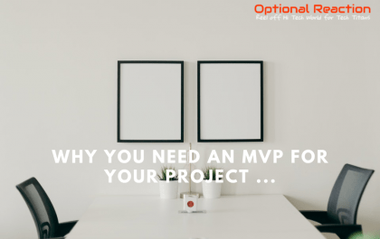 Reasons Why Developing an MVP is Essential For Any Project