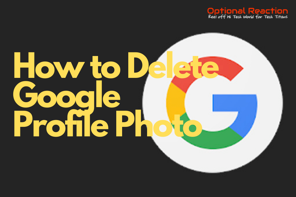 How To Remove Profile Picture From Google Account?