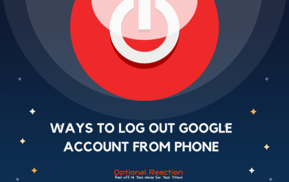 Ways to Log out Google Account from Phone