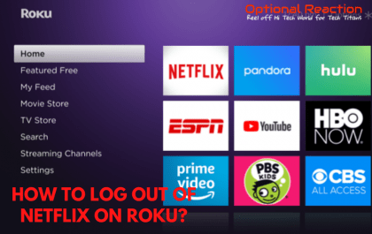 How to Log out of Netflix on Roku?